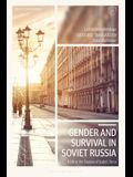 Gender and Survival in Soviet Russia: A Life in the Shadow of Stalin's Terror