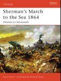 Sherman's March to the Sea 1864: Atlanta to Savannah