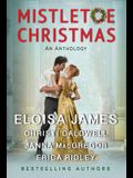 Mistletoe Christmas: An Anthology