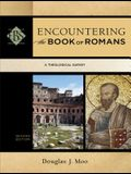 Encountering the Book of Romans: A Theological Survey