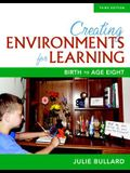 Creating Environments for Learning: Birth to Age Eight (3rd Edition)