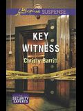 Key Witness (Love Inspired SuspenseThe Security Experts)