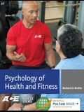 Psychology of Health and Fitness: Applications for Behavior Change