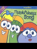 Thankfulness Song (A Veggie Tales Gift Book)