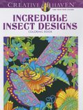Incredible Insect Designs Coloring Book