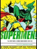 Supermen!: The First Wave of Comic Book Heroes 1936-1941