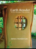 Earth Render - The Art of Clay Plaster, Render and Paints