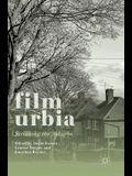 Filmurbia: Screening the Suburbs