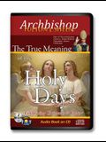 True Meaning of the Holy Days: In Amaray Case