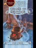 Through the Grinder