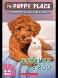 Bubbles and Boo (the Puppy Place #44), 44