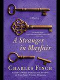 A Stranger in Mayfair: A Mystery
