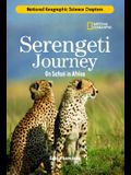 Serengeti Journey: On Safari in Africa