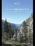 Plan & Go - High Sierra Trail: All you need to know to complete the Sierra Nevada's best kept secret