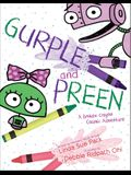 Gurple and Preen: A Broken Crayon Cosmic Adventure