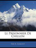Le Prisonnier de Chillon