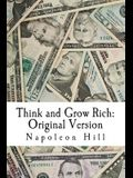 Think and Grow Rich: Original Version (1937 Edition)