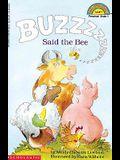 Buzz, Said the Bee