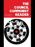 The Council Communist Reader
