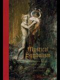 Mystical Symbolism: The Salon de la Rose+croix in Paris, 1892-1897
