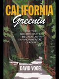 California Greenin': How the Golden State Became an Environmental Leader