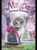 Bella Tabbypaw in Trouble (Magic Animal Friends #4), 4