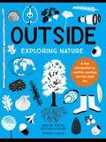 Outside: Exploring Nature