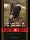 Insurgency and Terrorism: From Revolution to Apocalypse, Second Edition, Revised