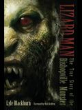 Lizard Man: The True Story of the Bishopville Monster