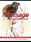 Massage for a Peaceful Pregnancy: A Daily Book for New Mothers and Fathers