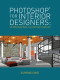 Photoshop(r) for Interior Designers: A Nonverbal Communication