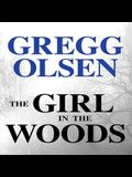 The Girl in the Woods Lib/E