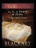1, 2, 3 John and Jude: A Blackaby Bible Study Series