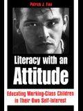 Literacy with an Attitude