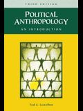 Political Anthropology: An Introduction, 3rd Edition