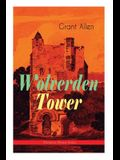 Wolverden Tower (Christmas Mystery Series): Supernatural & Occult Thriller (Gothic Classic)