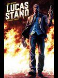 Lucas Stand, Volume 1
