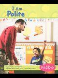 I Am Polite (Character Values)