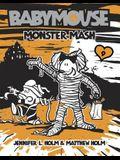 Babymouse #9: Monster Mash