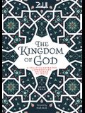 The Kingdom of God: A Fully Illustrated Commentary on Surah Al Mulk