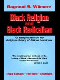 Black Religion and Black Radicalism: An Interpretation of the Religious History of African Americans (Revised and Enlarged)
