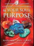 Gemstone Guardians Cards and Your Soul Purpose [With Booklet]