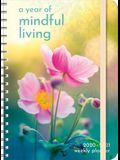 Year of Mindful Living 2020-2021 Weekly Planner: 2020-21 On-The-Go Weekly Planner