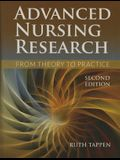 Advanced Nursing Research: From Theory to Practice (Revised)