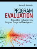 Program Evaluation: Embedding Evaluation Into Program Design and Development
