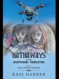 The Hathaways and the Disappearing Translators: The Search Begins