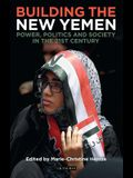 Yemen and the Search for Stability: Power, Politics and Society After the Arab Spring