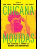 Chicana Movidas: New Narratives of Activism and Feminism in the Movement Era