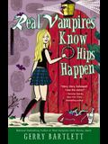 Real Vampires Know Hips Happen