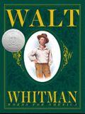 Walt Whitman: Words for America: Words for America